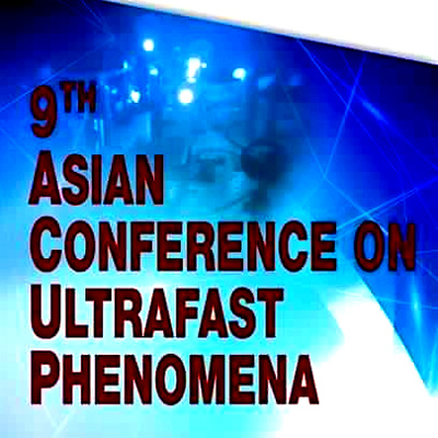 Asian Conference on Ultrafast Phenomena 2016